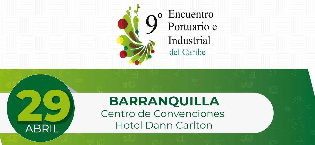 9° Encuentro Portuario e Industrial del Caribe