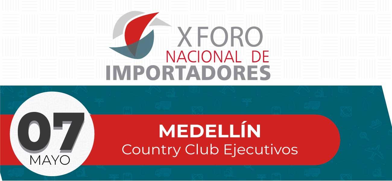 X Foro Nacional de Importadores