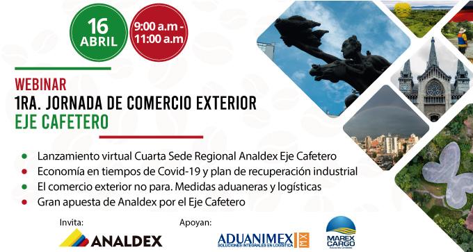 Webinar 1ra. Jornada de Comercio Exterior Eje Cafetero