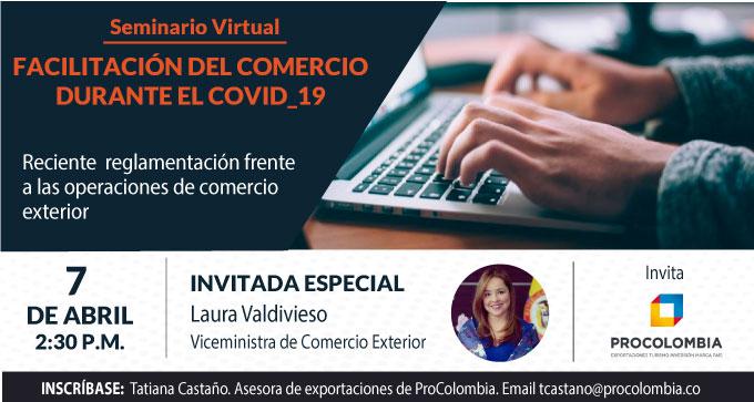 Seminario virtual ProColombia: Facilitación del Comercio durante Covid-19
