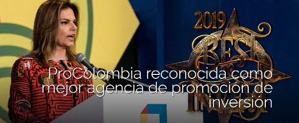 ProColombia es reconocida como la mejor agencia de promoción de inversión en Suramérica