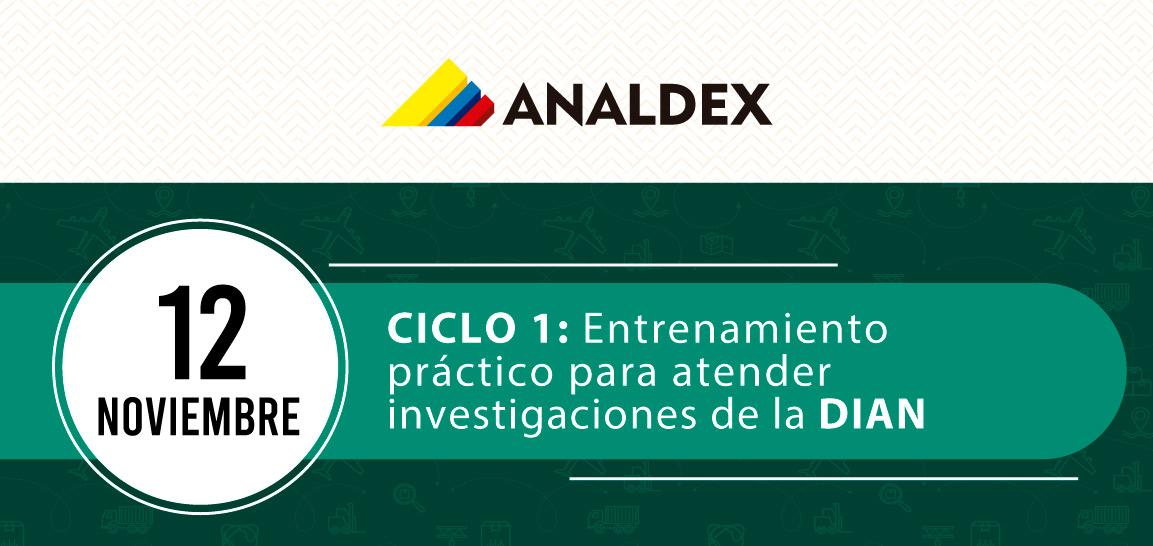 CICLO 1: Entrenamiento  práctico para atender  investigaciones de la DIAN
