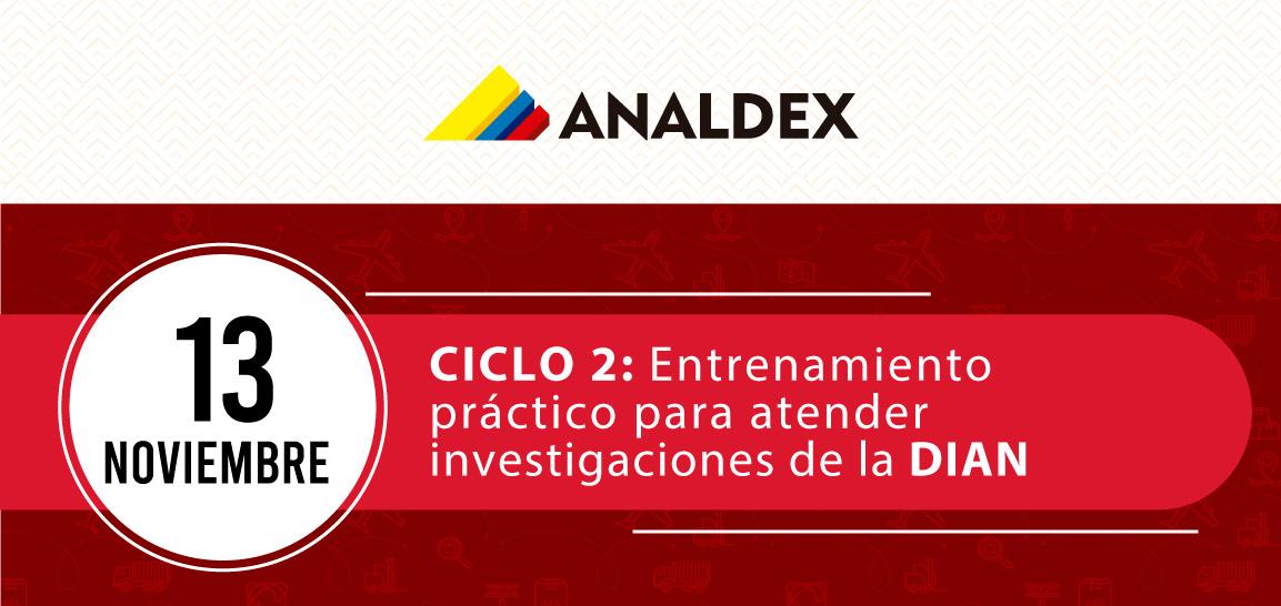 CICLO 2: Entrenamiento  práctico para atender  investigaciones de la DIAN