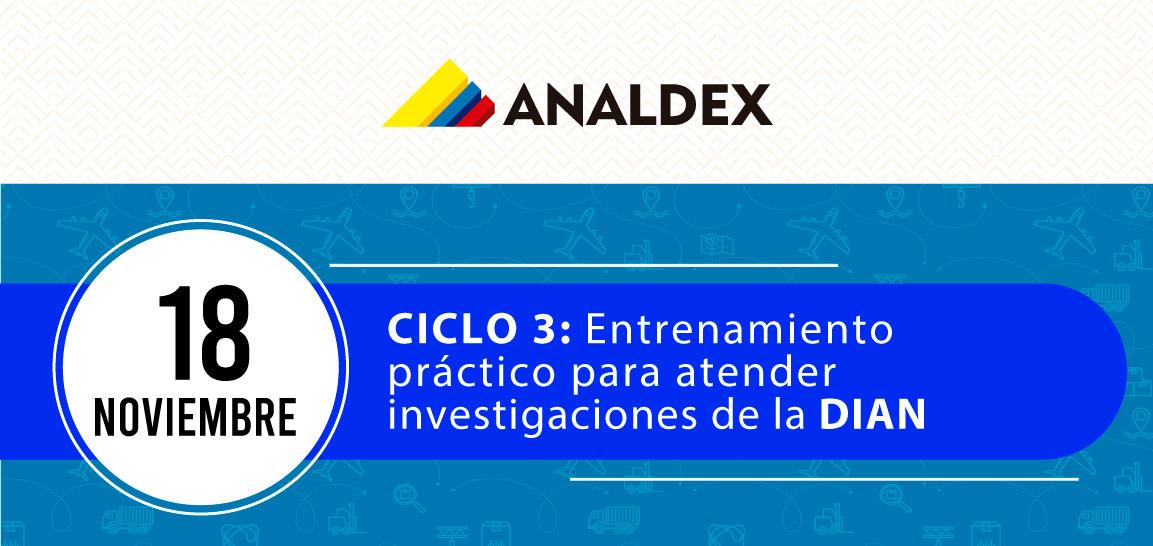 CICLO 3: Entrenamiento  práctico para atender  investigaciones de la DIAN