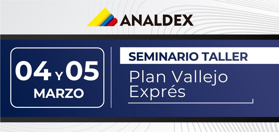 Seminario taller: Plan Vallejo Exprés