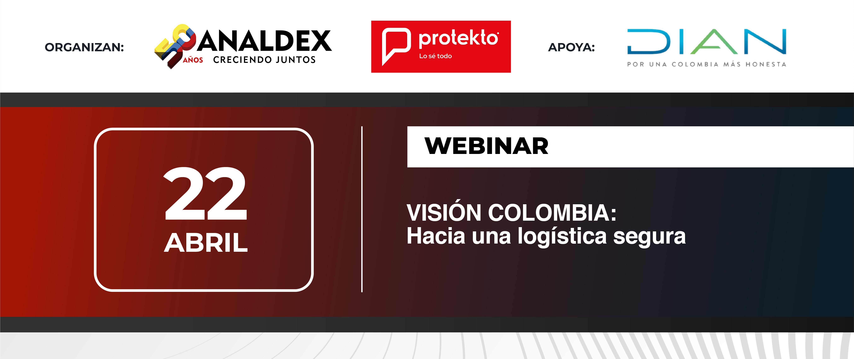 Webinar Visión Colombia: Hacia una logística segura