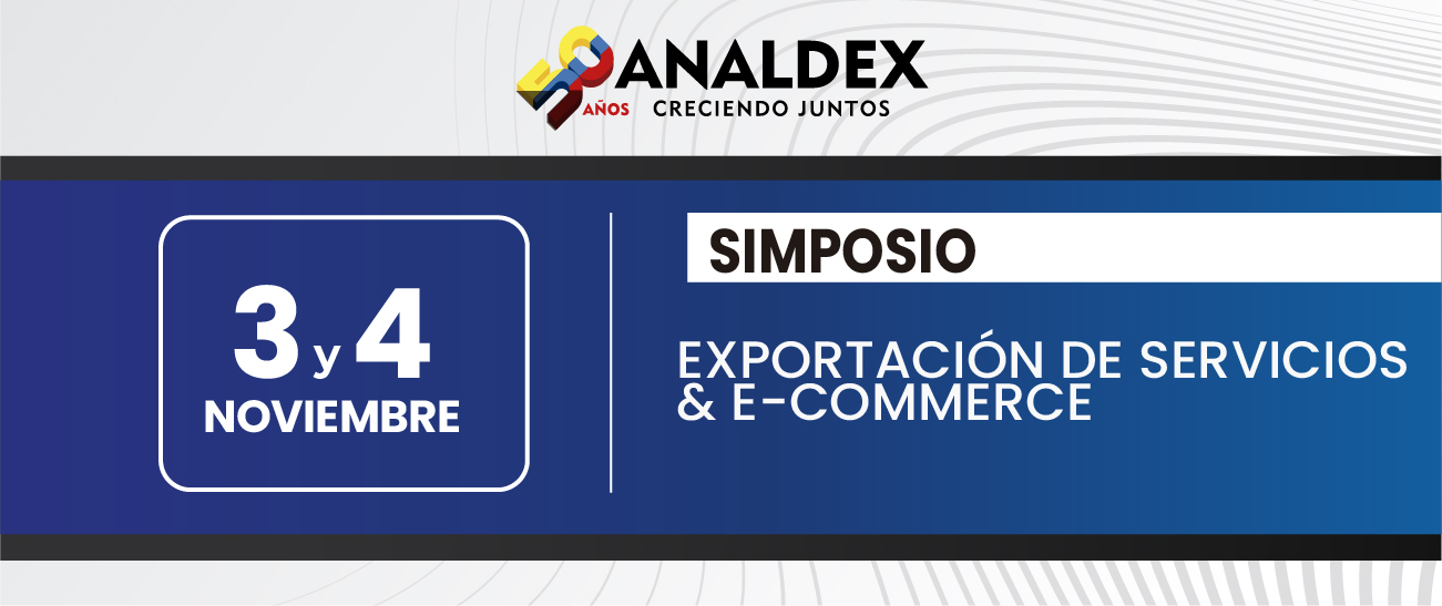 SIMPOSIO EXPORTACIÓN DE SERVICIOS & E-COMMERCE
